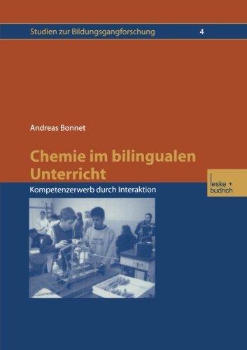 9783810039378: Chemie Im Bilingualen Unterricht: Kompetenzerwerb Durch Interaktion: 4 (Studien Zur Bildungsgangforschung)