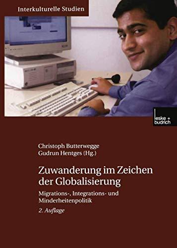 9783810039743: Zuwanderung im Zeichen der Globalisierung.