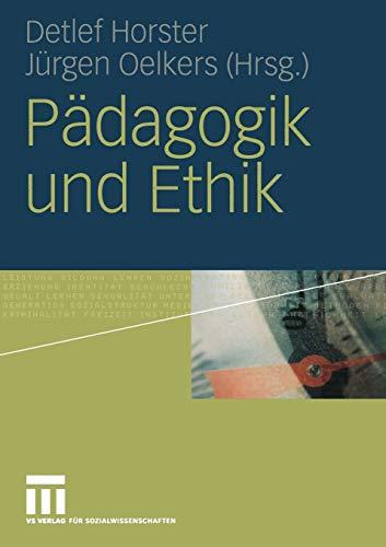 9783810039767: Pädagogik und Ethik