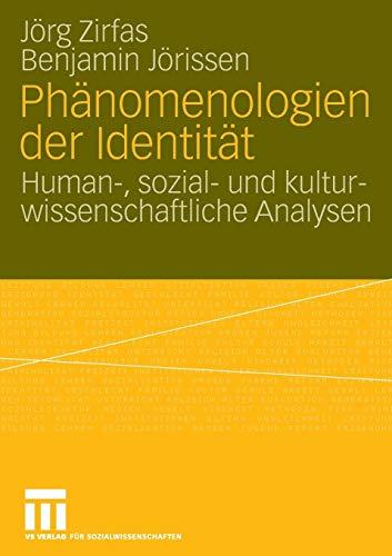 9783810040183: Phänomenologien der Identität: Human-, sozial- und kulturwissenschaftliche Analysen