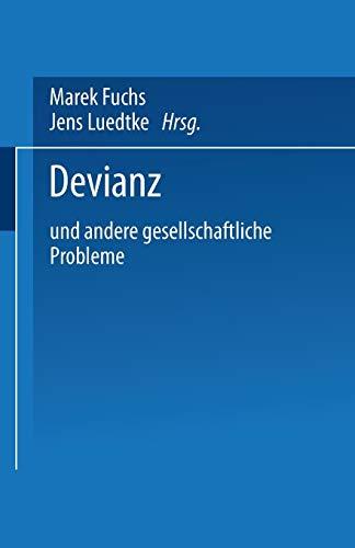 9783810040565: Devianz: und andere gesellschaftliche Probleme