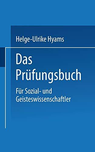 9783810040695: Das Prufungsbuch: Fur Sozial- Und Geisteswissenschaftler