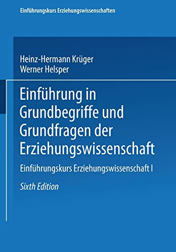 9783810042392: Einfuhrung in Grundbegriffe Und Grundfragen Der Erziehungswissenschaft (Einfuhrungskurs Erziehungswissenschaften)