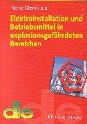 9783810101303: Elektroinstallation und Betriebsmittel in explosionsgefährdeten Bereichen