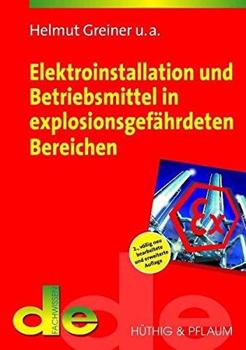 9783810102355: Elektroinstallation und Betriebsmittel in explosionsgefährdeten Bereichen