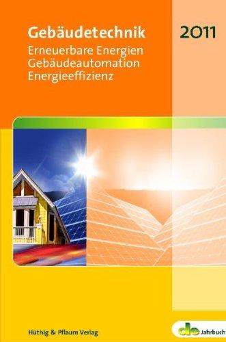 9783810102966: Gebäudetechnik: Erneuerbare Energien, Gebäudeautomation, Energieeffizienz / de-Jahrbuch 2011