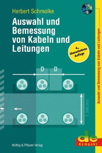 Auswahl und Bemessung von Kabeln und Leitungen - Herbert Schmolke