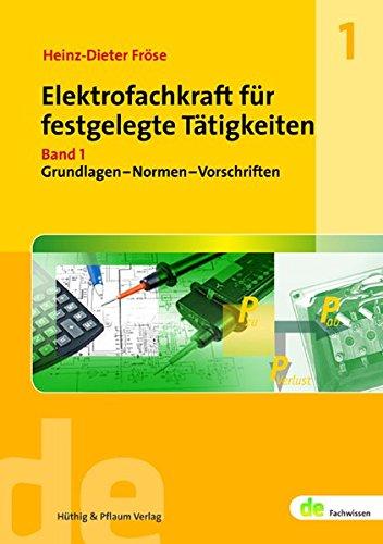 9783810103475: Elektrofachkraft für festgelegte Tätigkeiten. Band 1: Grundlagen - Normen- Vorschriften
