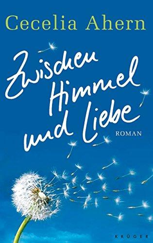 9783810501424: Zwischen Himmel und Liebe