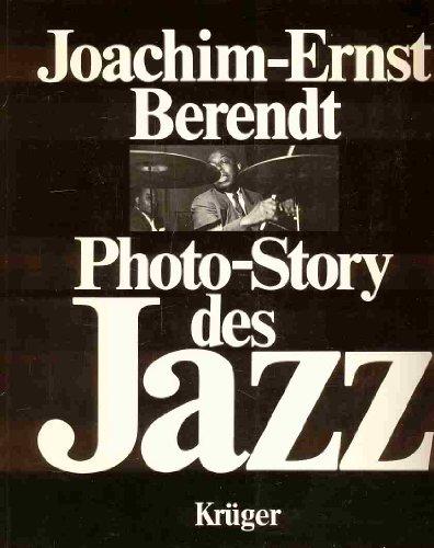 Photo-Story des Jazz.: Berendt, Joachim E.: