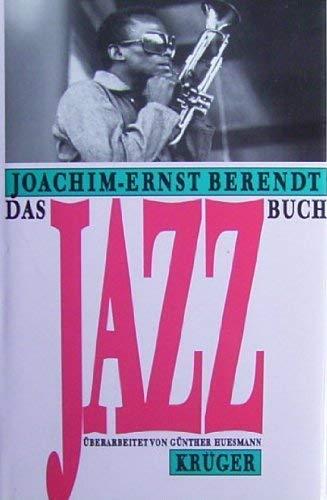 9783810502308: Das Jazzbuch. Von New Orleans bis in die achtziger Jahre