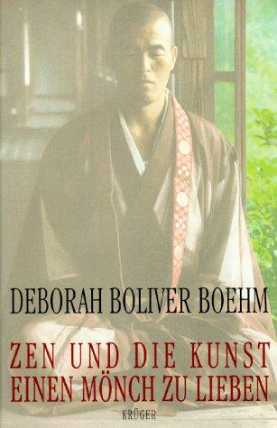 9783810502421: Zen und die Kunst, einen Mönch zu lieben