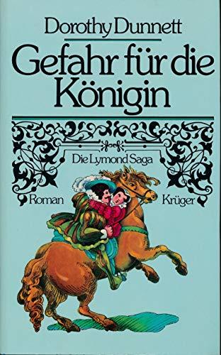 9783810504029: Gefahr f�r die K�nigin. Band 2 der Lymond-Saga. Roman