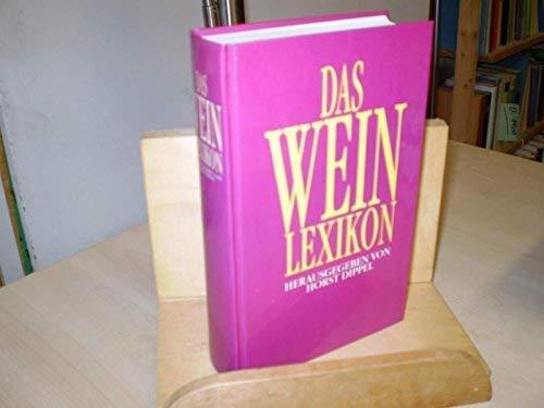 Beispielbild für Das Weinlexikon zum Verkauf von Gerald Wollermann