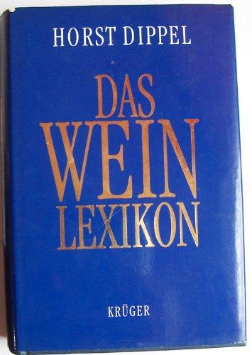 Beispielbild für Das Weinlexikon. zum Verkauf von Antiquariat am St. Vith