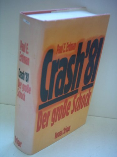 Crash `81 : d. grosse Schock , Roman