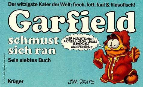 Garfield schmust sich ran. Sein siebtes Buch. - Davis, Jim