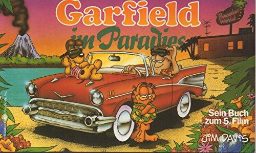 Garfield im Paradies. Sein Buch zum 5. Film - Davis,Jim