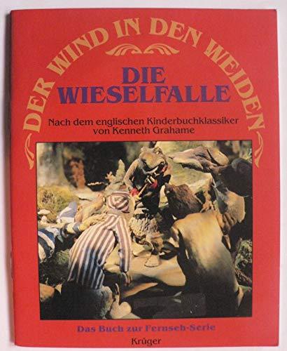 9783810507969: Der Wind in den Weiden V. Die Wieselfalle