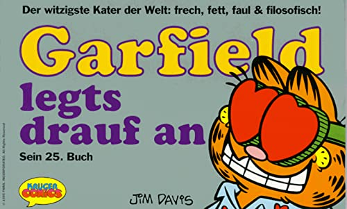Garfield, Bd.25, Garfield legt's drauf an (3810508918) by Jim Davis