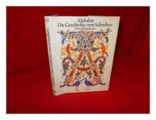 9783810509031: Alphabet: Die Geschichte vom Schreiben