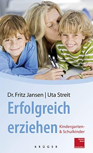 9783810509215: Erfolgreich erziehen: Kindergarten- und Schulkinder