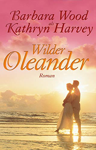 Wilder Oleander: Harvey, Kathryn