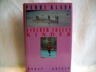 Anderer Frauen Kinder. Roman (9783810510419) by [???]