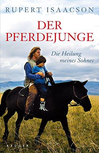 9783810510686: Der Pferdejunge: Die Heilung meines Sohnes