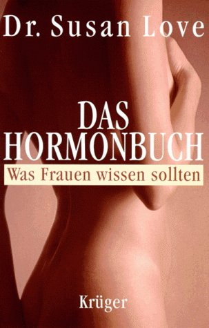 9783810511331: Das Hormonbuch. Was Frauen wissen sollten
