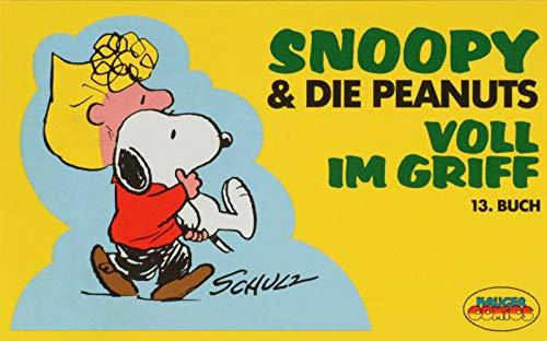Snoopy & die Peanuts, Bd.13, Voll im Griff (3810518298) by Charles M. Schulz