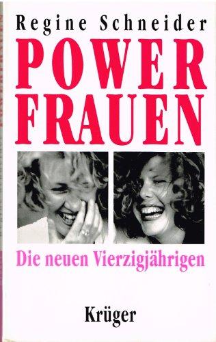 9783810518446: Powerfrauen. Die neuen Vierzigjährigen