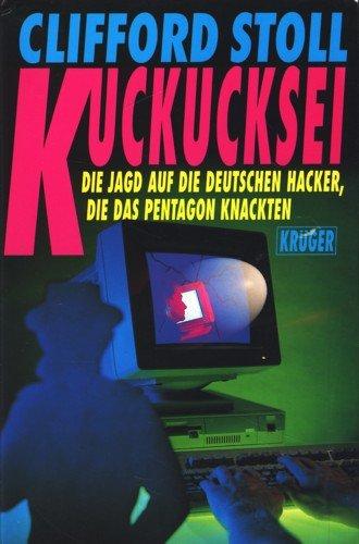 Kuckucksei: Die Jagd Auf Die Deutschen Hacker, Die Das Pentagon Knackten: n/a