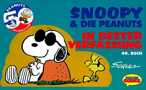 9783810518972: Snoopy & die Peanuts, Bd.40, In bester Verfassung
