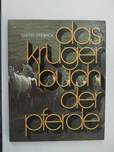 Das Krüger Buch der Pferde: Gunter, Steinbach, Wendler