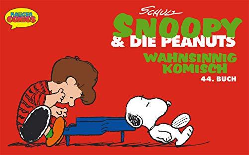 Snoopy & die Peanuts, Bd.44, Wahnsinnig komisch (9783810519122) by Charles M. Schulz