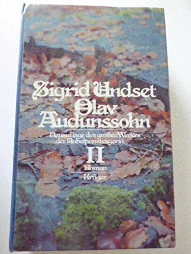 Olav Audunssohn; Teil: 2.: Undset, Sigrid::