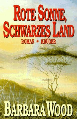 9783810523129: Rote Sonne, schwarzes Land by Wood, Barbara