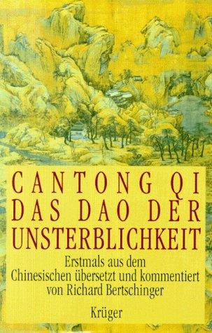 9783810523419: Cantong Qi Das Dao Der Unsterblichkeit