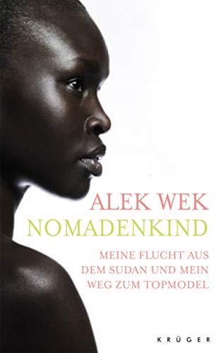 9783810523679: Nomadenkind: Meine Flucht aus dem Sudan und mein Weg zum Topmodel