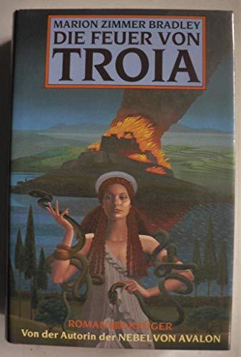 9783810526120: Die Feuer Von Troia