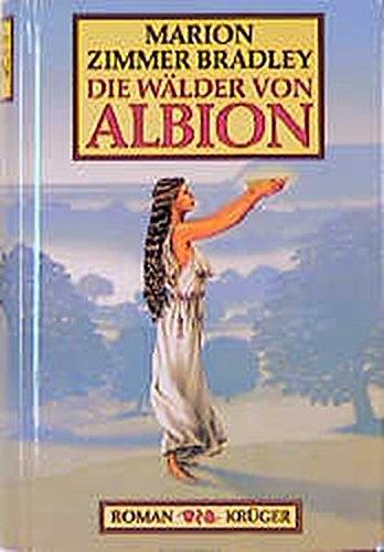 9783810526144: Die Wälder von Albion.