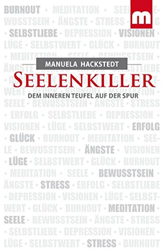Seelenkiller : Dem inneren Teufel auf der Spur - Manuela Hackstedt