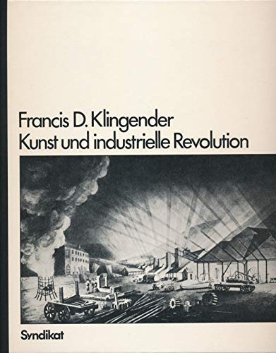 9783810800121: Art and the Industrial Revolution.