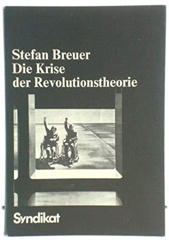9783810800381: Die Krise der Revolutionstheorie: Negative Vergesellschaftung u. Arbeitsmetaphysik bei Herbert Marcuse (German Edition)