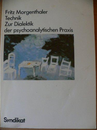 9783810800664: Technik. Zur Dialektik der psychoanalytischen Praxis