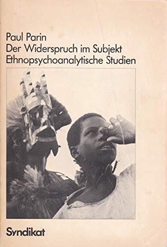 9783810800800: Der Widerspruch im Subjekt: Ethnopsychoanalytische Studien [Paperback] by Par...