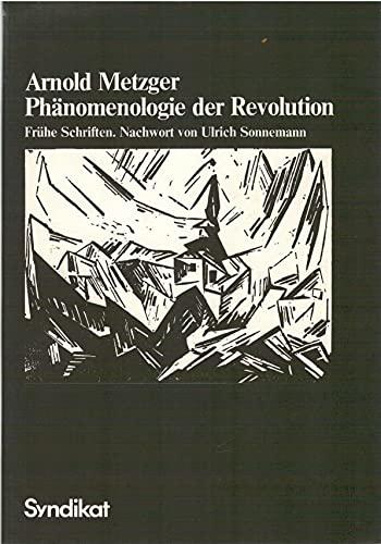 9783810800961: Phanomenologie der Revolution: Fruhe Schr (German Edition)