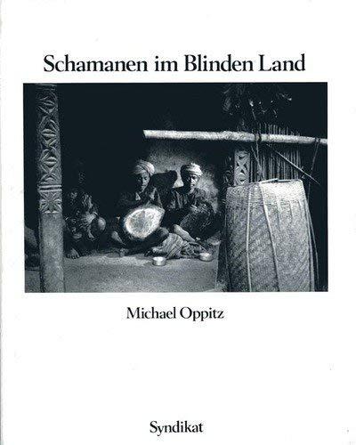 9783810801852: Schamanen im Blinden Land: Ein Bilderbuch aus dem Himalaya