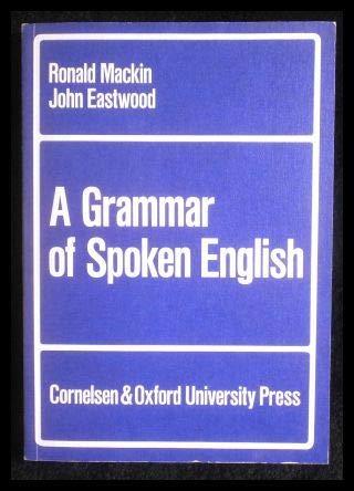 A grammar of spoken English: Mackin, Ronald ;